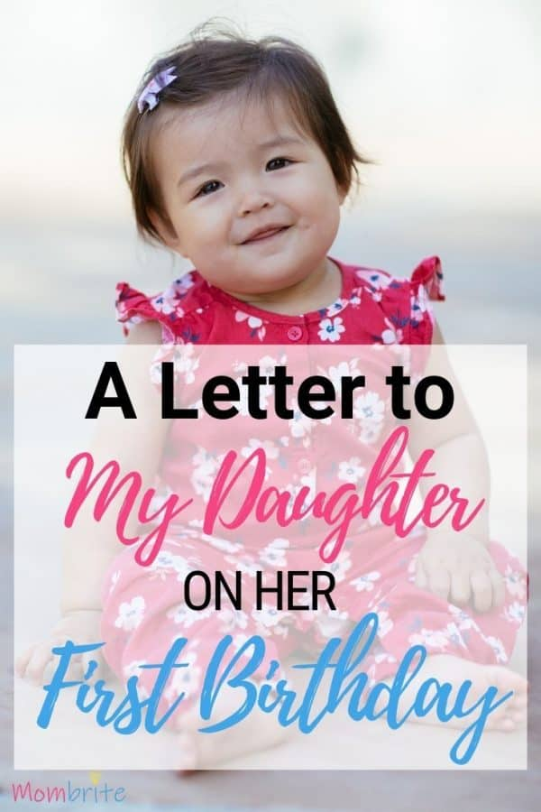 A Letter to My Daughter on Her First Birthday | Mombrite