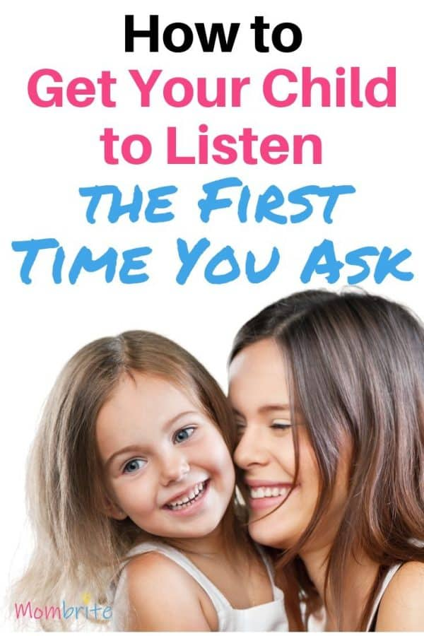 Tired of yelling to get your child to listen to you? Here are two crucial tips that you must learn to help your kid listen to you the first time you ask them to do something.