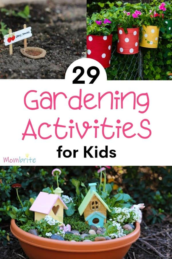 The garden is a great place to learn about nature and spend time as a family. Here are fun gardening activities for kids that will keep them busy and happy! #mombrite #gardening #kidsactivities