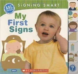 Signing Smart My First Signs