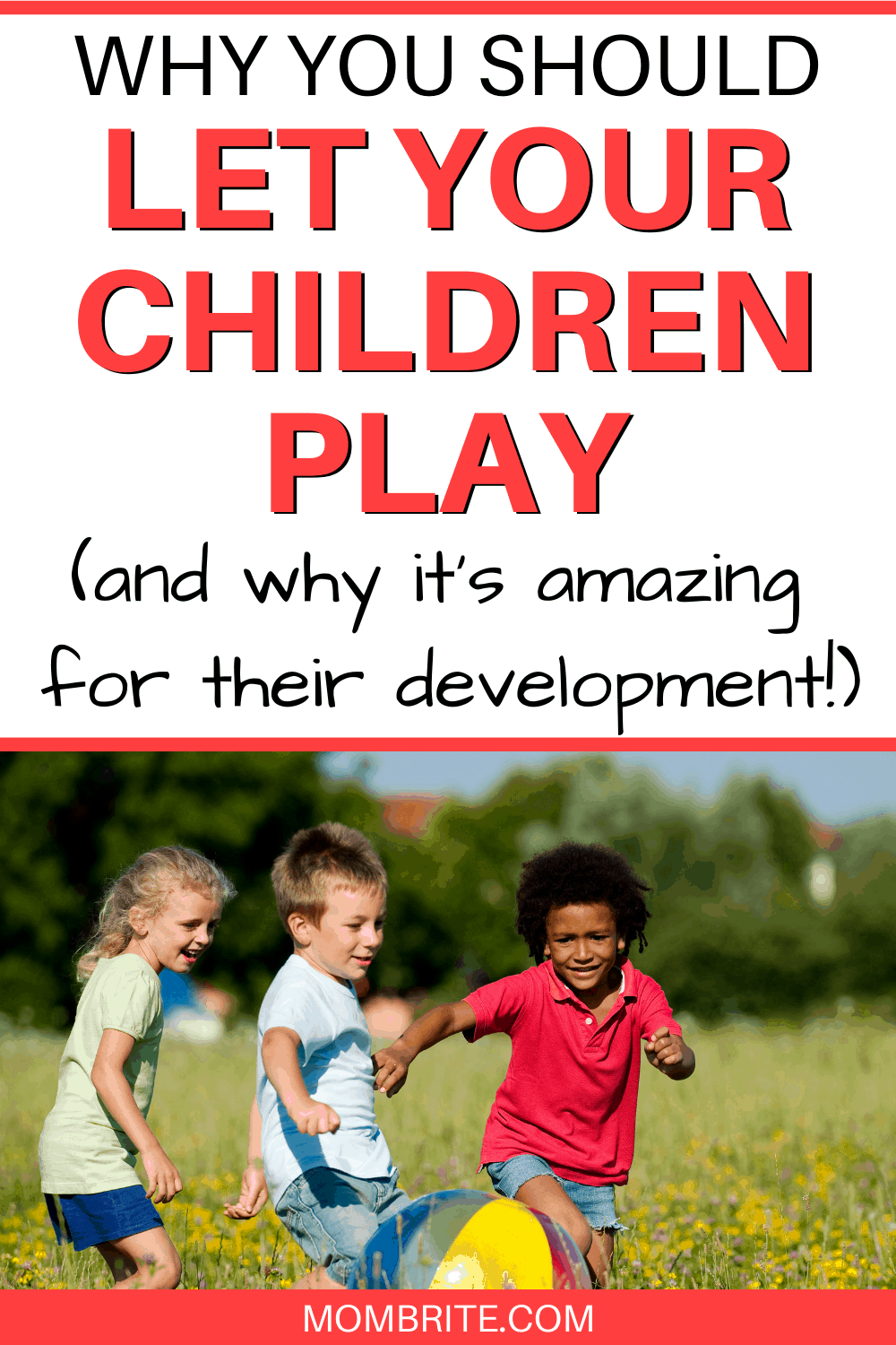 why-you-should-let-your-children-play