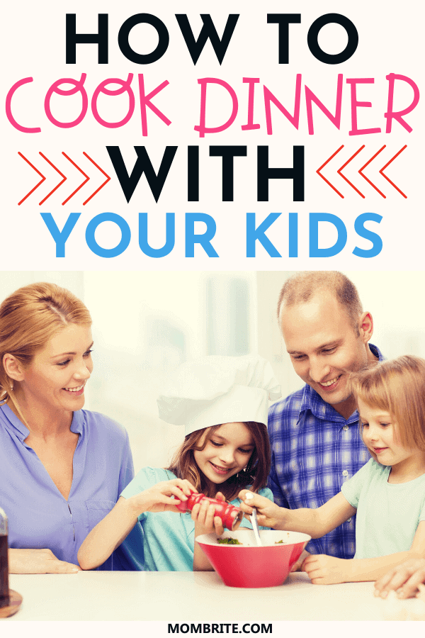 how-to-cook-dinner-with-your-kids-pin