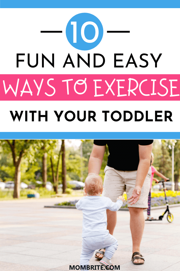 Fun and Easy Ways to Exercise with Your Toddler