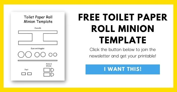 Toilet Paper Roll Minion Template Email List Opt-In