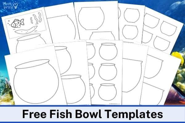 Free Fish Bowl Templates