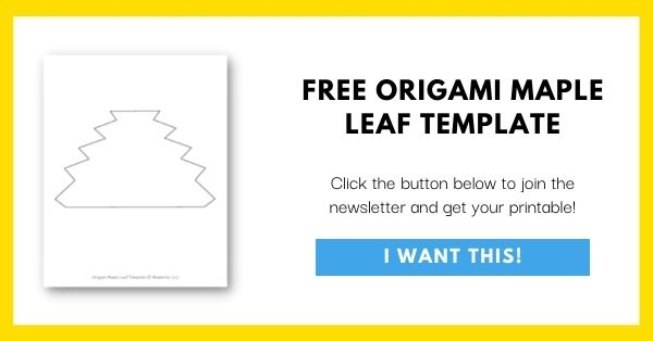 Origami Maple Leaf Template Email List Opt-In
